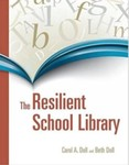 The Resilient School Library by Carol Ann Doll and Beth Doll