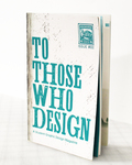 To Those Who Design