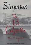 The 13 Culprits by Georges Simenon and Peter Schulman (Translator)